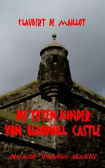 Kindle-eBook: Die toten Kinder von Bloodhill Castle
