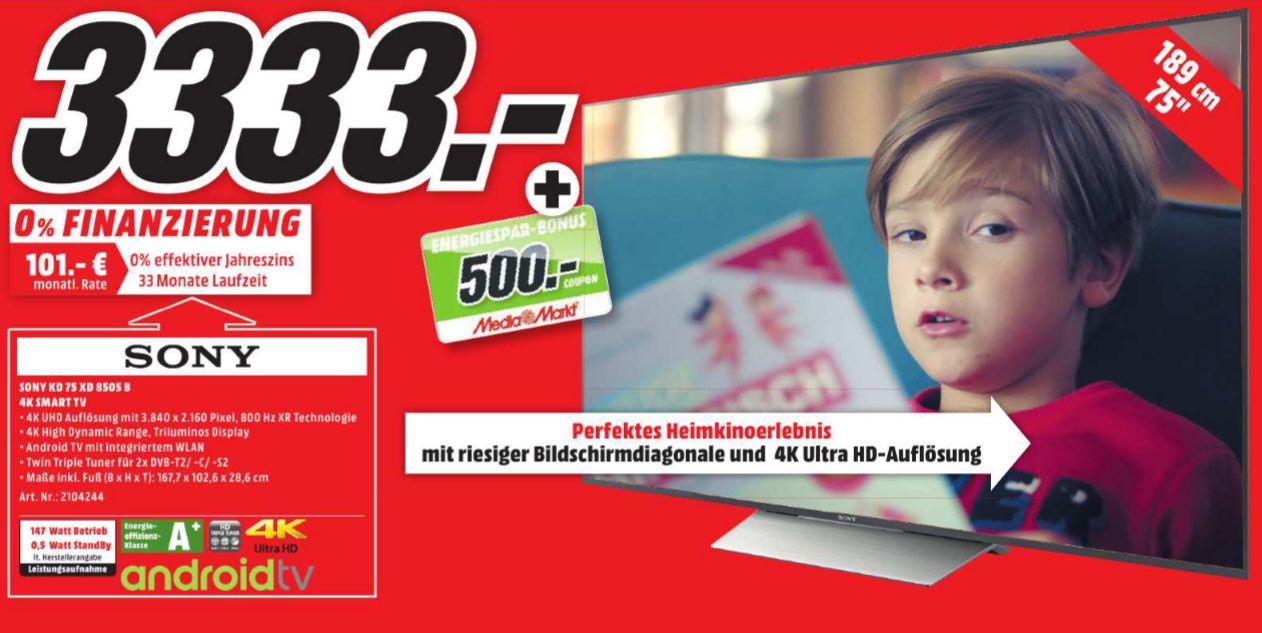 [Lokal Mediamarkt Paderborn] Sony KD-75XD8505 LED TV (Flat, 75 Zoll, UHD 4K, SMART TV, Android TV) , EEK: A+ für 3333,-€ + 500,-€ Gutscheinkarte