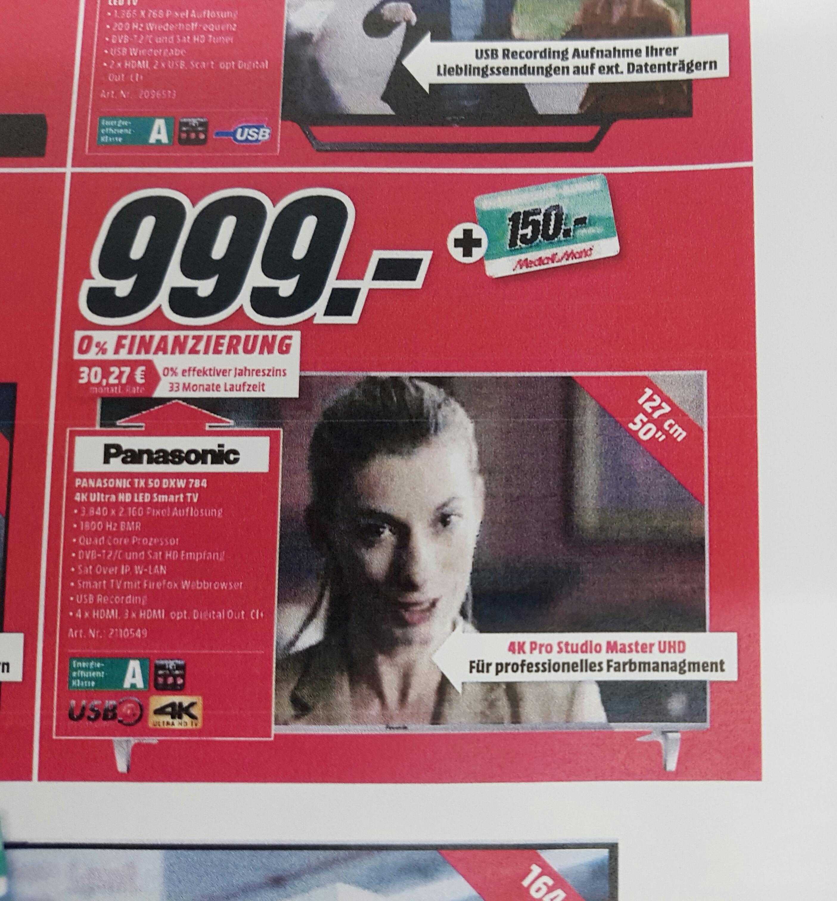 Panasonic TX-50DXW784 für 999,- + 150 euro Coupon, anstatt 1239,- / Samsung UE49KS7090 für 999,- + 150,- euro (Mediamarkt Nordhorn) Bundesweiter Versand möglich