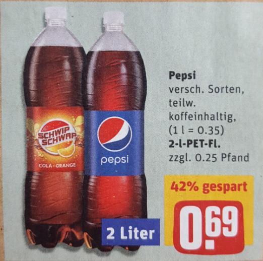 REWE (auch City / Center): Pepsi, Schwip Schwap, ... 2,0 Liter für 0,69 Euro.