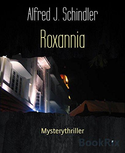 [Kindle]Roxannia - Thriller von  A.J. Schindler