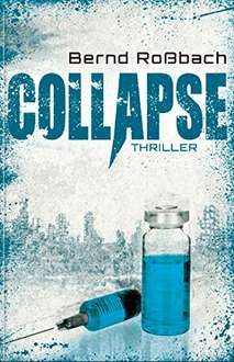 [Kindle] Collapse - Bernd Roßbach  --- und weitere Kindle Deals