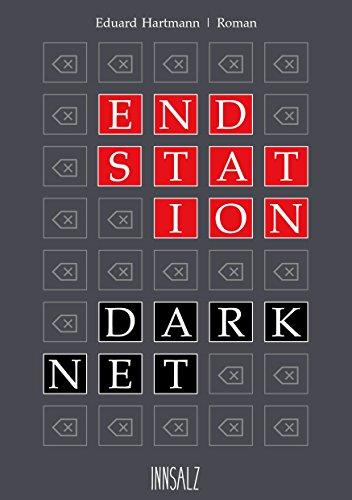 Kindle-eBook: ENDSTATION DARKNET