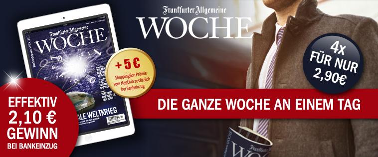 Frankfurter Allgemein Woche. 4 Wochen für 2,90€ + 5€ Shoppingbon. Effektiv mit Gewinn 2,10€. Kündigung Notwendig