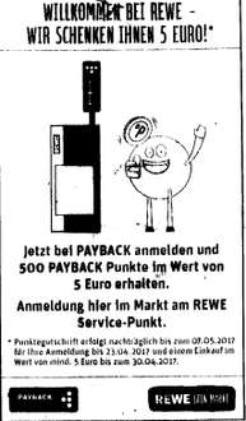 Lokal Berlin: Bei Rewe (nur ehemalige Kaiser's-Fillialen) für 5 Euro einkaufen und als Neukunde 500 Payback-Punkte erhalten