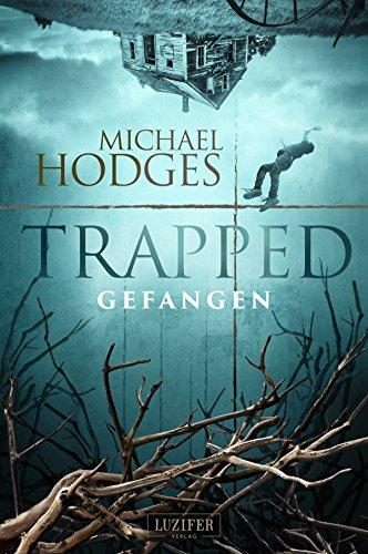 Kindle-eBook: Trapped - Gefangen: Roman