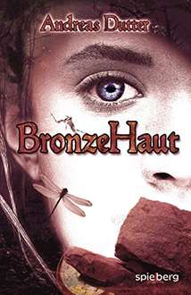[Kindle] BronzeHaut - Andreas Dutter   ---- und andere eBook Deals