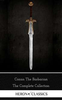 Conan the Barbarian: The Complete Collection (eBook) (Amazon Kindle Edition)