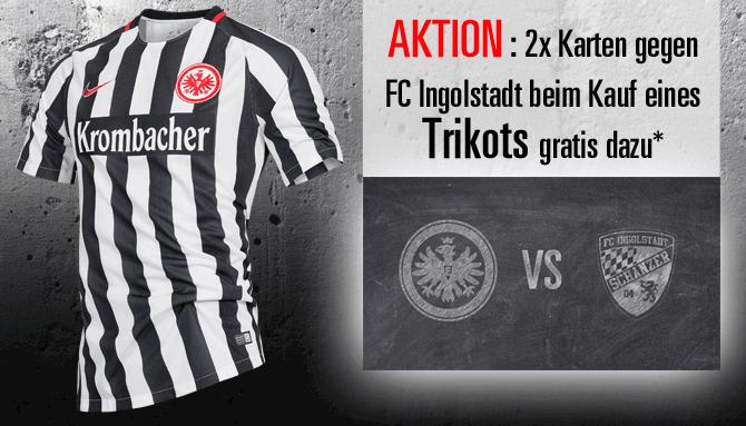 [Eintracht Frankfurt] 2 Tickets (PK 4) für das Spiel gegen Ingolstadt (18.2. 15:30) gratis statt 70€ bei Trikotkauf (ab 39,95€)