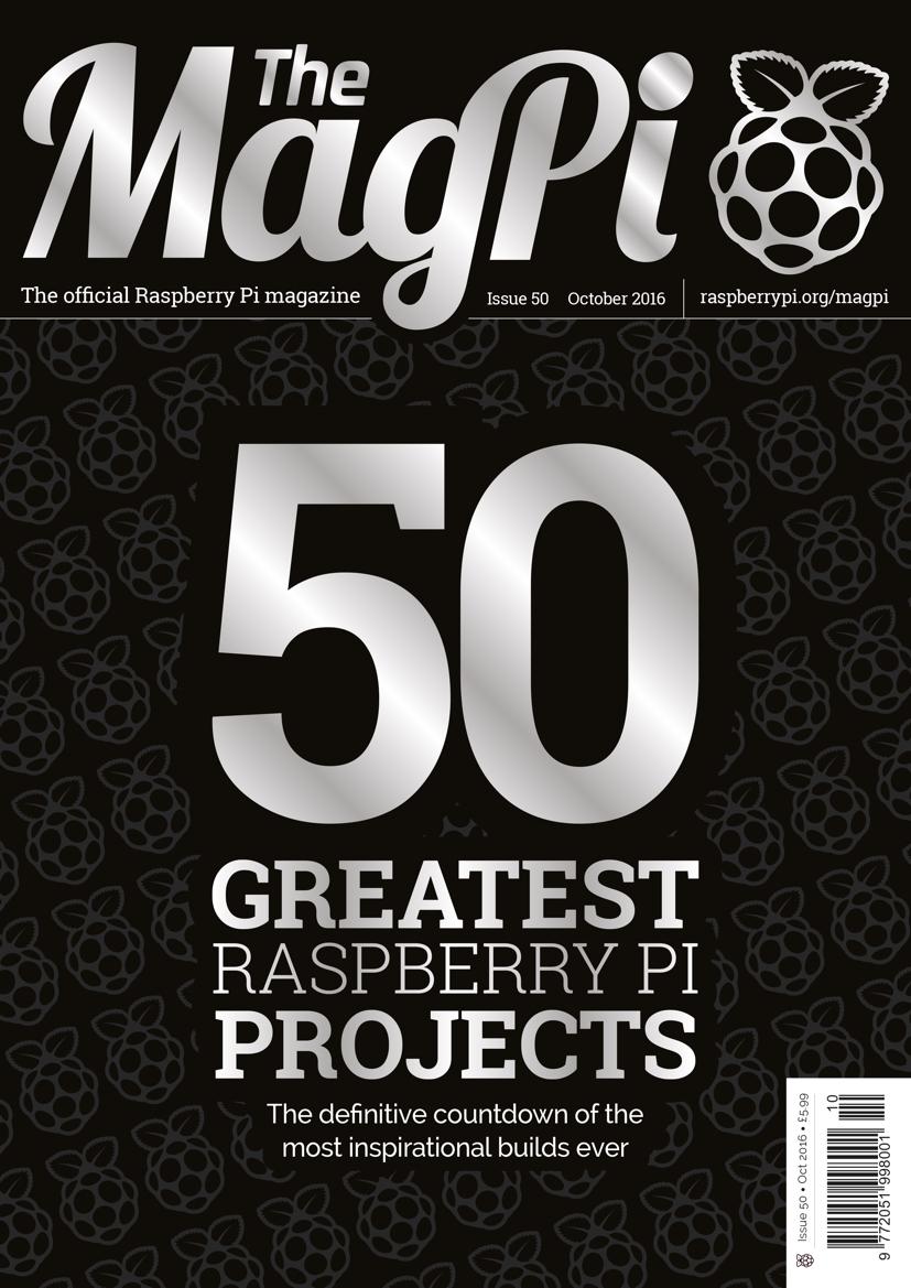 "Englisches Raspberry Pi Magazin ""The MagPi"" Ausgaben 50 Okt./16 kostenlos [pdf]"