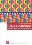 Freie Software - zwischen Privat- und Gemeineigentum von Volker Grassmuck BPB
