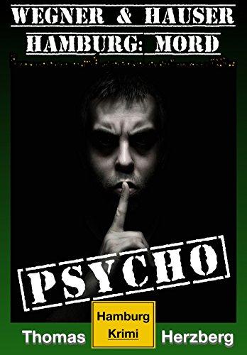 Psycho (Wegner & Hauser): Hamburg: Mord von Thomas Herzberg Kindle Ebook Thalia