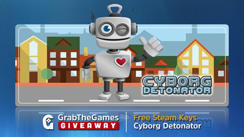 [Steam] Cyborg Detonator - via Gleam.io