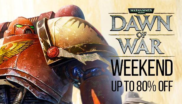 [humble store] Dawn of War - Weekend Angebote