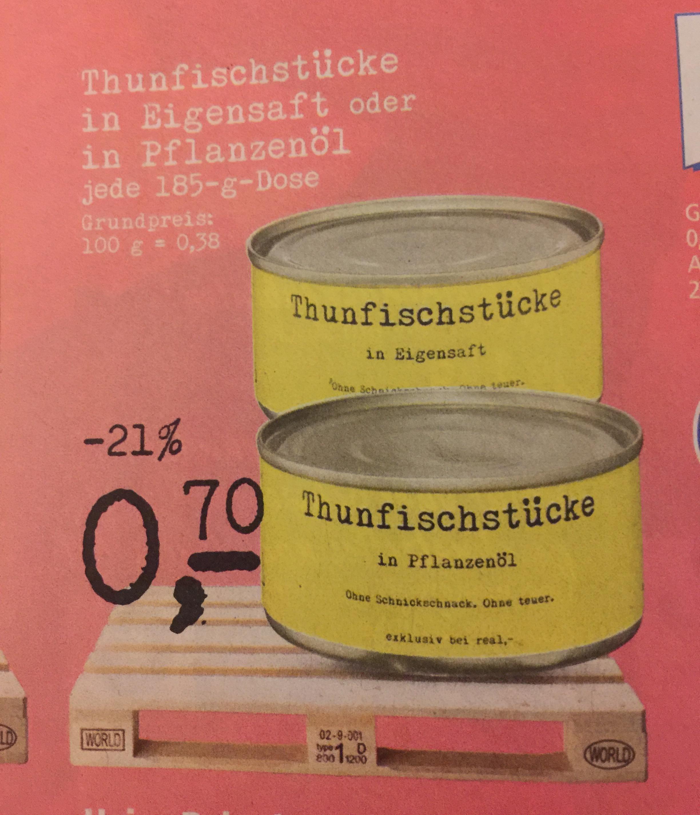 Thunfisch im Eigensaft oder Öl 185g Dose für 0,70€ [Real]