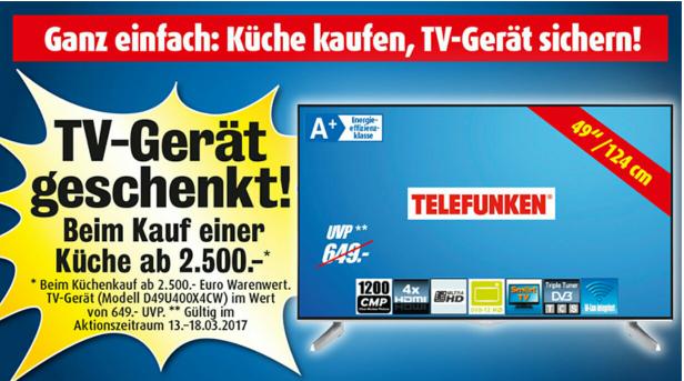 49 Zoll Telefunken Fernseher geschenkt bei Roller beim Küchenkauf ab 2500€