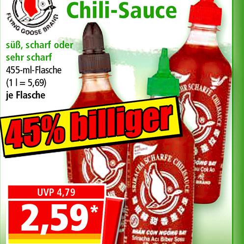 FLYING GOOSE Sriracha Chilisauce - scharf, sehr scharf oder süß 2,59 € [Norma]