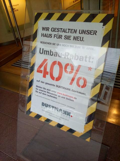 [Lokal Dortmund Hombruch] Kaufhaus Dustmann jetzt 40% günstiger auf alles ausser Gutscheine und Zeitschriften
