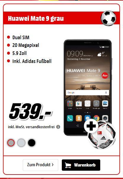 HUAWEI Mate 9 64 GB *Verschiedenen Farben*+ Fussball für je 539,-€ Versandkostenfrei [Mediamarkt Smartphonefieber]