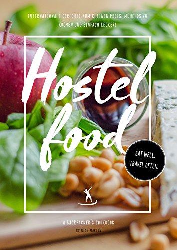 Kindle:Hostelfood: Das Kochbuch für Backpacker