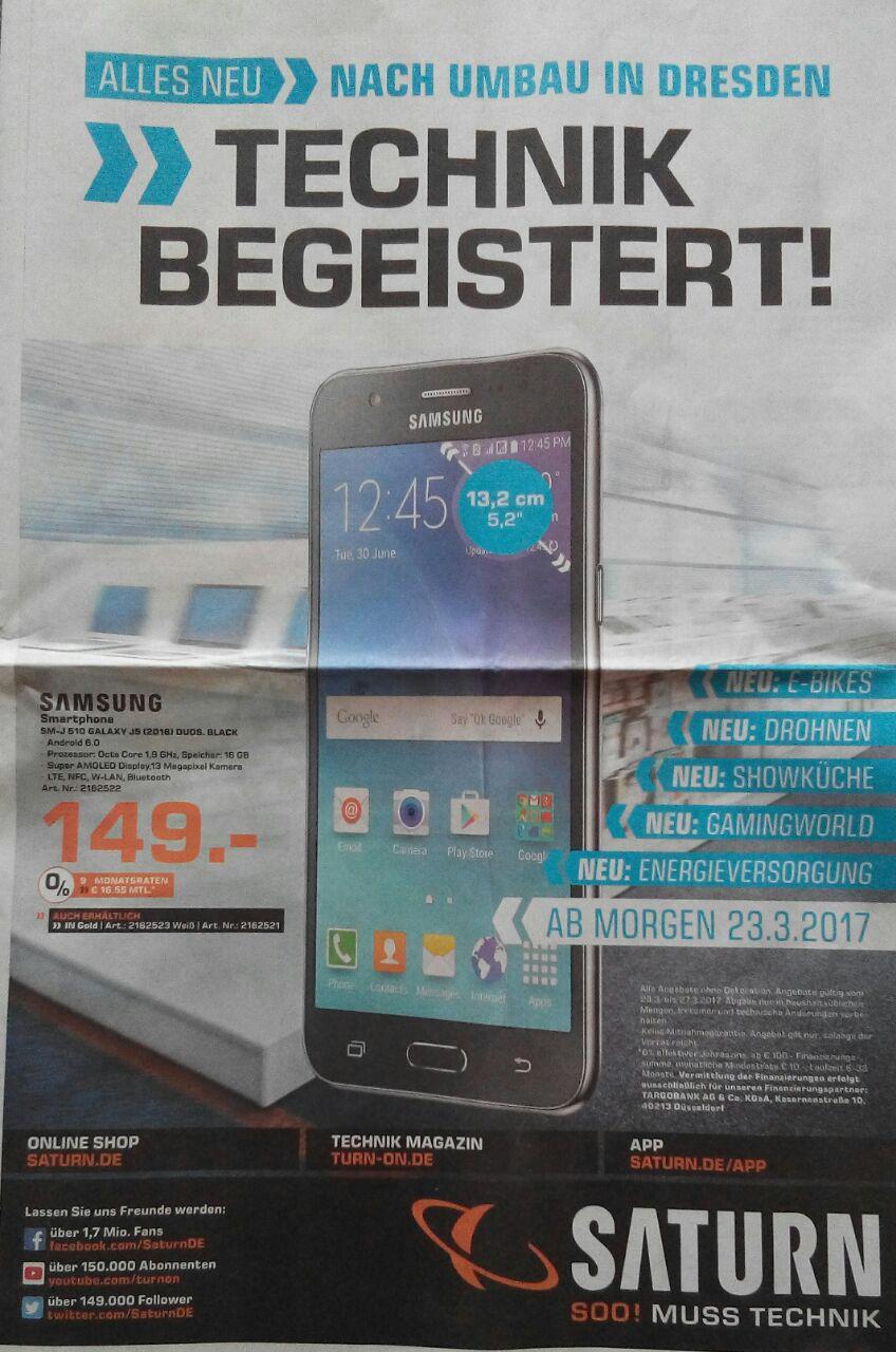[Saturn lokal DD] SM-J 510 Samsung Galaxy J5 (2016) DUOS ab 23.03.17 in Dresden