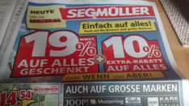 [Lokal] Segmüller Augsburg: 19% mwst. geschenkt + 10% Extrarabatt