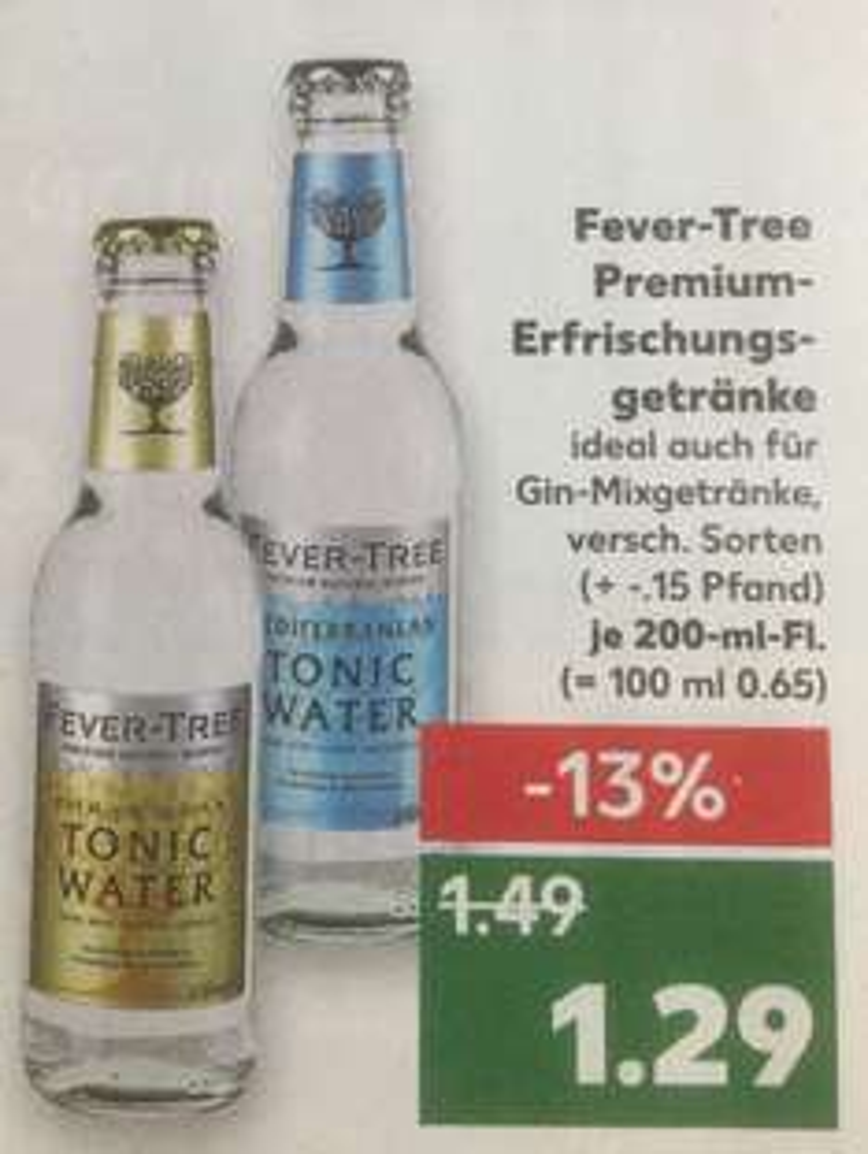 [Kaufland Landshut] Fever Tree Tonic Water