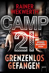 """Jeden Monat eins von sechs gratis eBooks von Kindle für o2 Kunden - im April u.a. mit """"Camp 21 - Grenzenlos gefangen"""""""