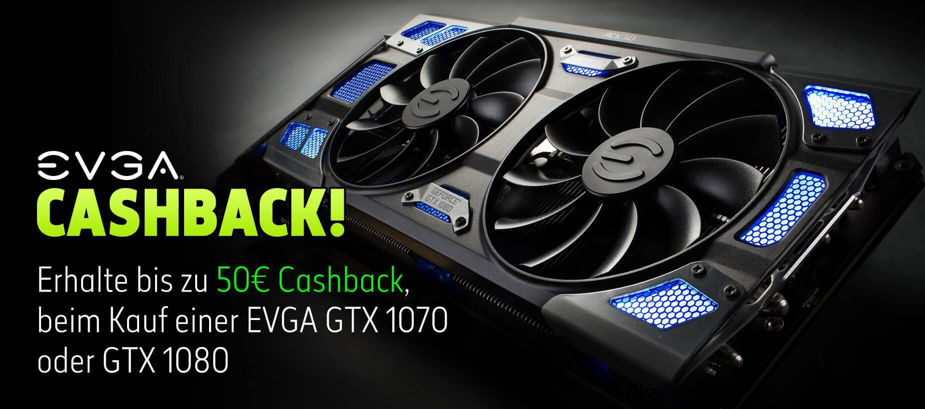 Bis zu 50€ Cashback beim Kauf ausgewählter EVGA GTX 1070 / 1080