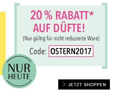 NUR HEUTE: Douglas 20 % Rabatt auf Düfte mit Code: OSTERN2017 (Nur gültigt für nicht reduzierte Ware)