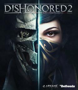 [DEMO] Dishonored 2: Das Vermächtnis der Maske Lvl. 1-3 gratis spielen Steam/Xbox One/PS4