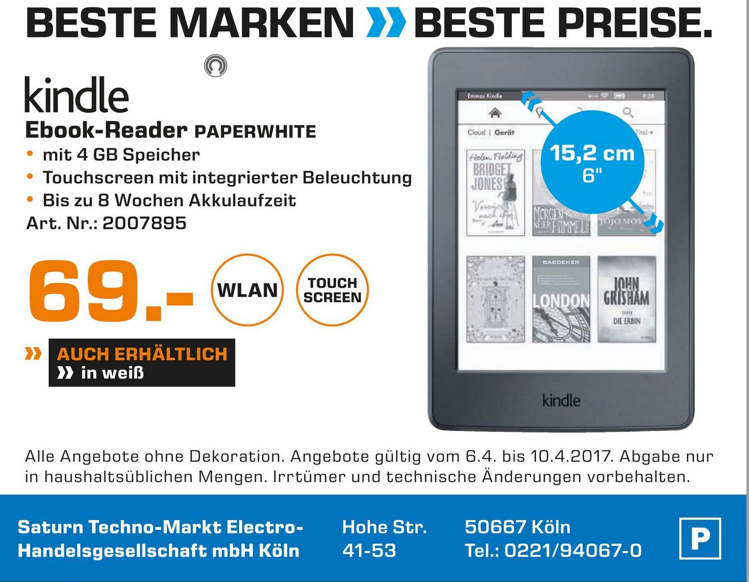 [ Lokal Köln ] Kindle Paperwhite in weiss oder schwarz für 69 € im Saturn Hohestr.