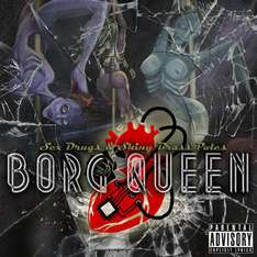 "[MP3/Album] ""Borg Queen"" - ""Sex, Drugs & Shiny Brass Poles"" / 10 Songs + Cover + Art Liner Notes im ""Pay What You Want"" Angebot  (Verfügbar: 10.-11.04.)"