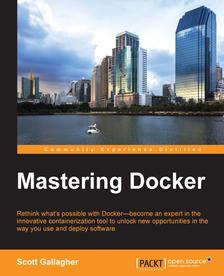 [packtpub.com] E-Book:Mastering Docker