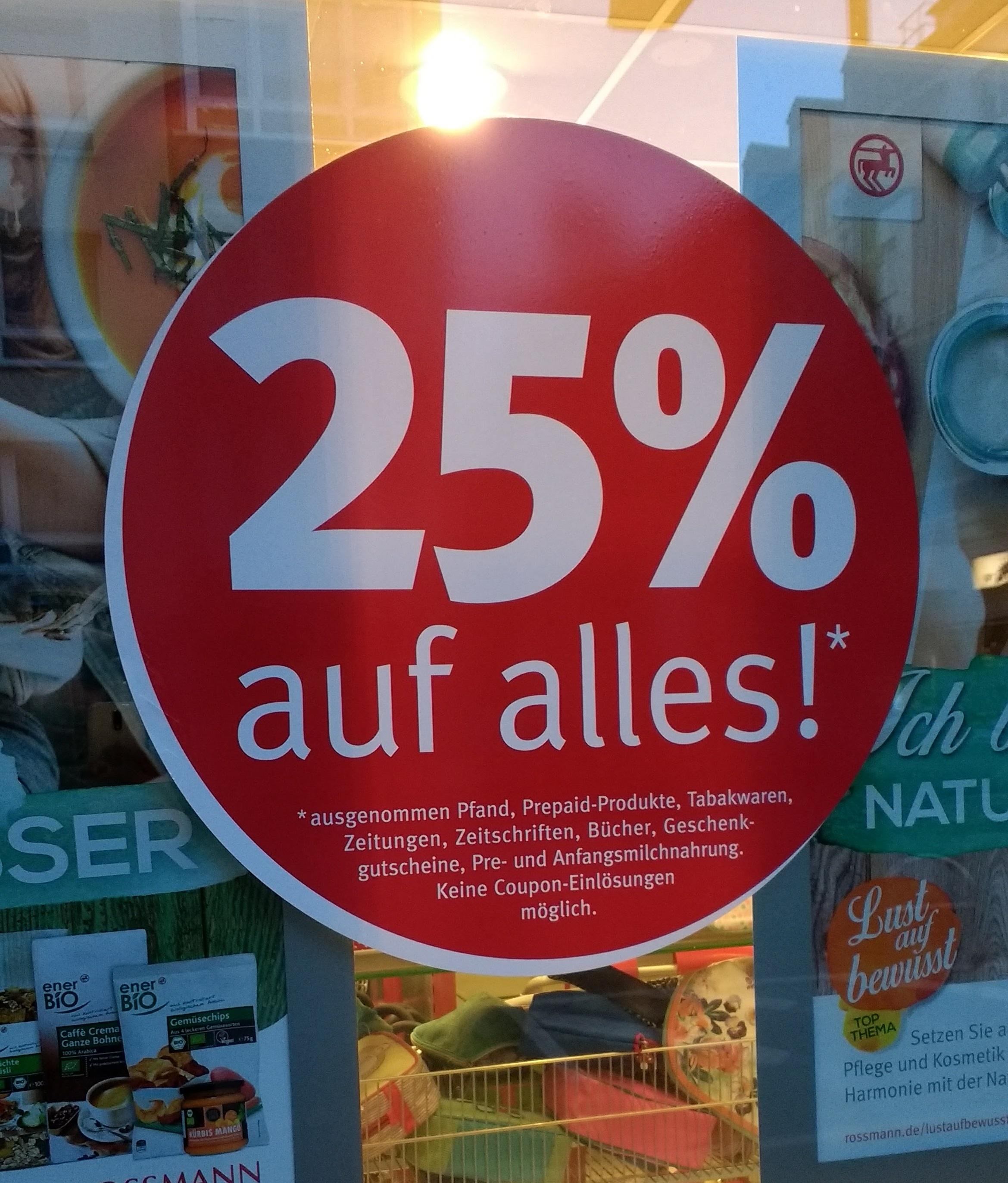 (Lokal Mainz-Neustadt) Rossmann 25% auf alles*