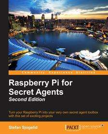 [Packtpub] Raspberry Pi for Secret Agents - Second Edition