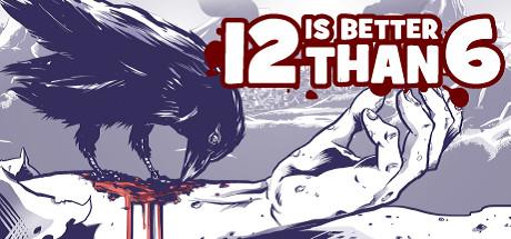 12 is Better Than 6 (Steam) für 0,69€ (BundleStars)