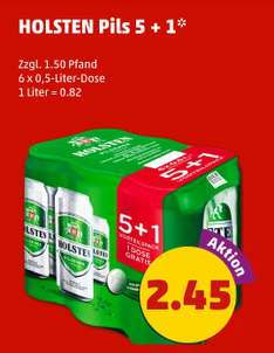 [Penny] Dosenbier! Sechserpack Holsten Pils 0,82€/l (am 5. Mai ab 18:00 Uhr für 0,72€/l möglich)