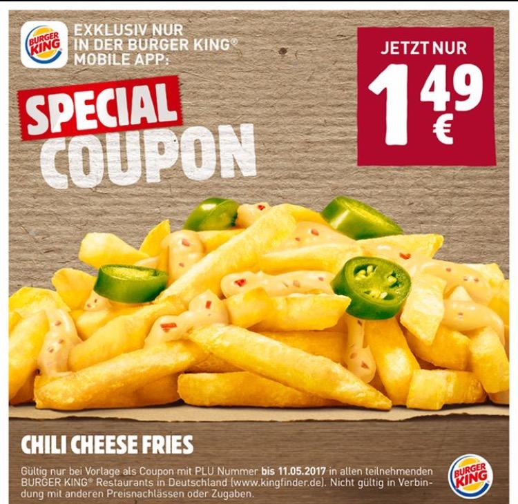 [Burger King App] Chili Cheese Fries für 1,49€ statt ca. 3,50€ !