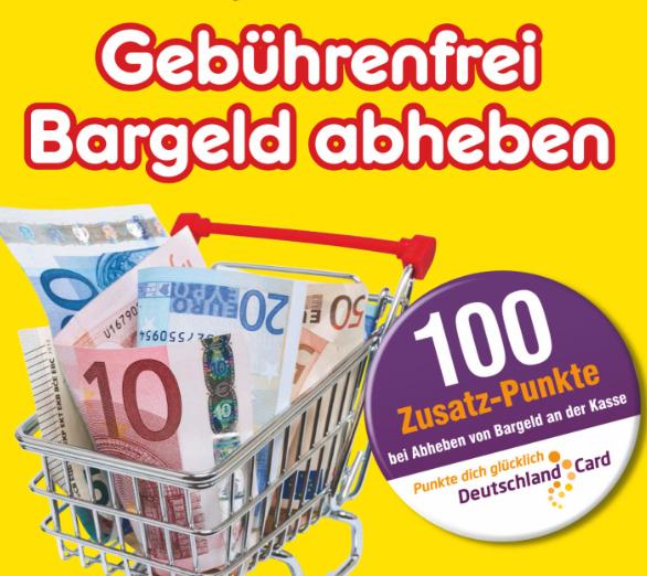 Kostenlos Bargeld abheben bei Netto mit 100 Zusatzpunkten (1€) für die Deutschlandcard