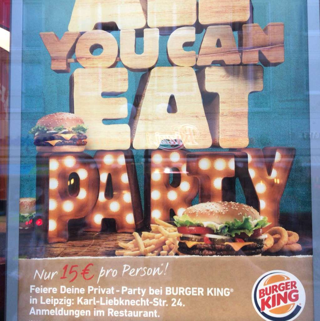 All You Can Eat Party Bei Burgerking Lokal Leipzig Mydealzde