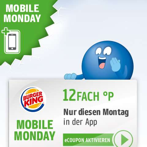 mobile monday 12 fach payback punkte bei burger king am. Black Bedroom Furniture Sets. Home Design Ideas