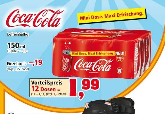 12x 150ml coca cola mini dosen f r 1 99 eur zzgl pfand 3 eur bei thomas philipps. Black Bedroom Furniture Sets. Home Design Ideas