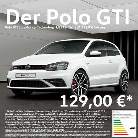 vw polo gti privatleasing 129 euro 24 monate. Black Bedroom Furniture Sets. Home Design Ideas