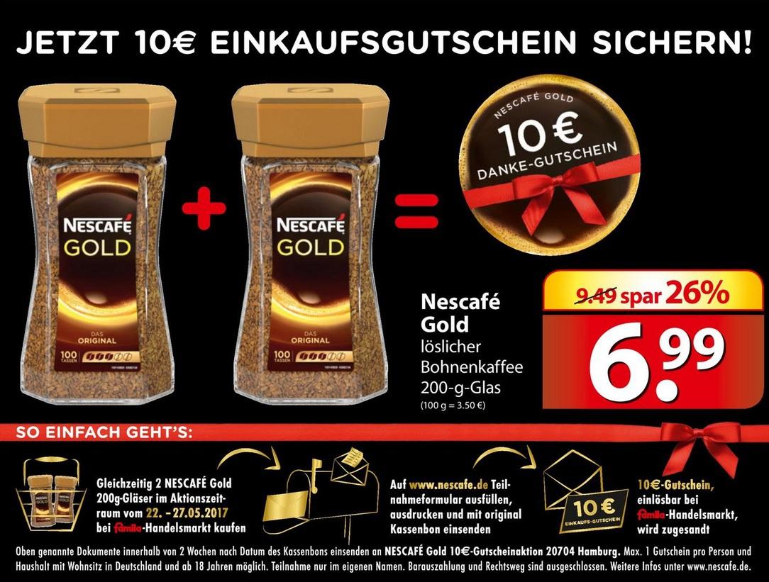 [famila nordost] 2x Nescafe Gold 200g kaufen, 10€ famila Einkaufsgutschein erhalten (effektiv 3,98€ für 2 Gläser)
