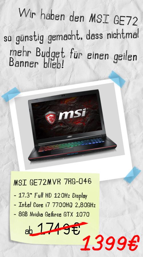 MSI GE72MVR i7 7700HQ, 8GB GTX 1070, 17 Zoll, 1399 Euro statt 1749 Euro bei notebook.de