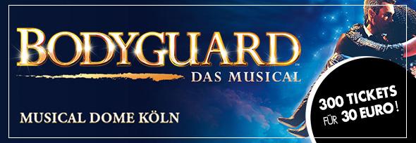Köln: Musical Bodyguard 30 € je Karte PK1 - PK3 Termine: 31.5 - 4.6