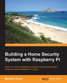 [packtpub.com] E-Book: Building a Home Security System with Raspberry Pi