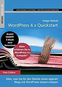 3 Kostenlose Wordpress E-Books: WordPress 4.x Quickstart // Wordpress Themes // Geld verdienen mit WordPress im Kindle-Format