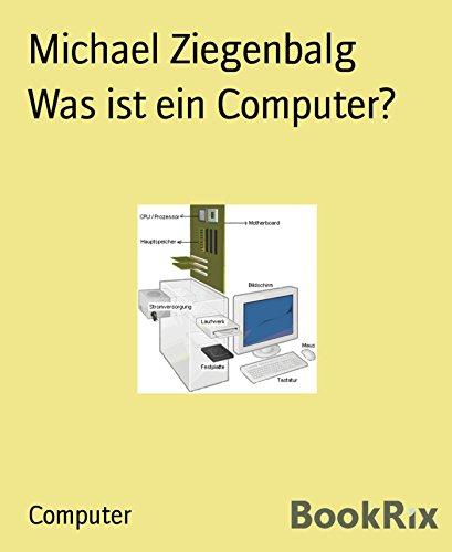 [Kindle] Was ist ein Computer?